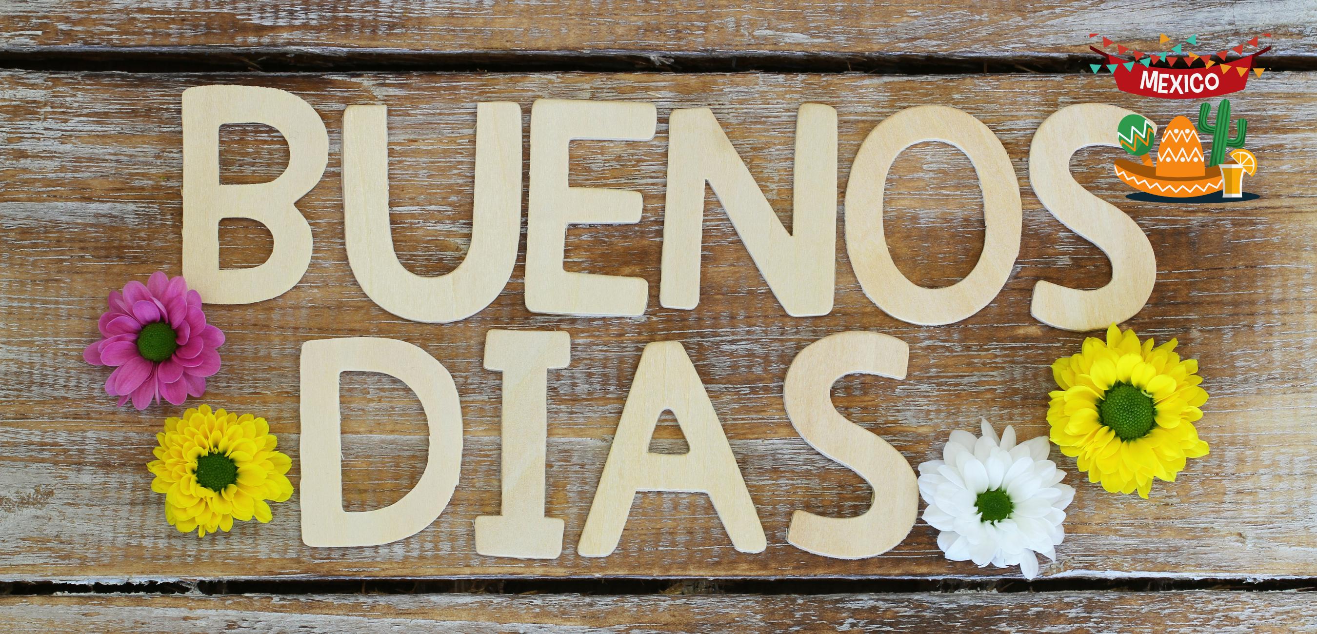 Mexikanisches Spanisch: Buenos dias
