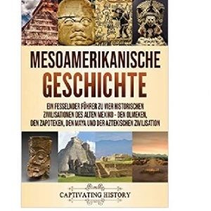 Mesoamerikanische Geschichte