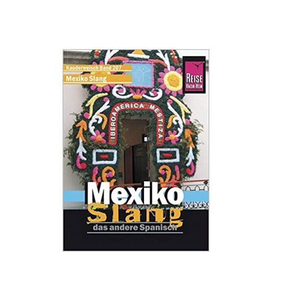 Mexiko Slang